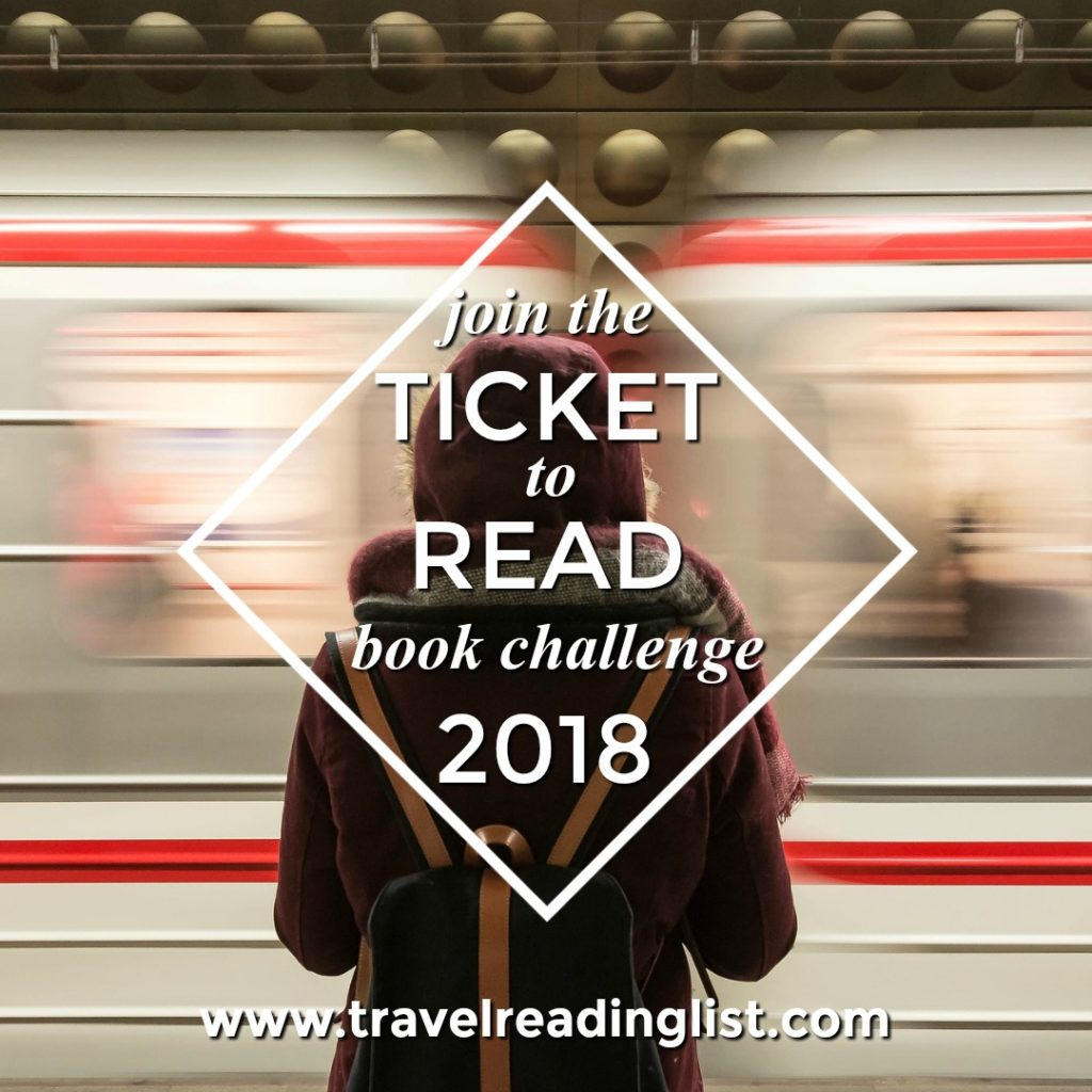 Join the Ticket to Read Traveling Reading List 2018 challenge